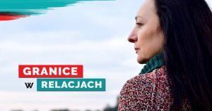 Jak stawiać granice w relacjach – Joanna Szypuła LIVE